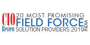 20 Most Promising Field Force Solution Providers  - 2019